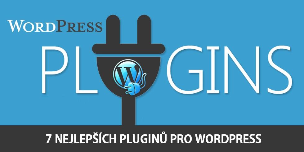 7 nejlepších pluginů pro WordPress