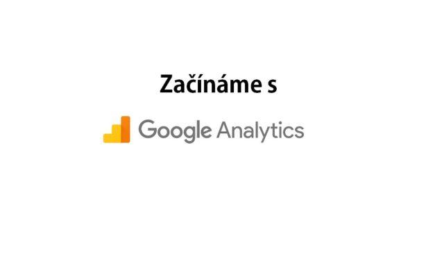 Začátky s Google Analytics